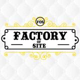 Factory of Site